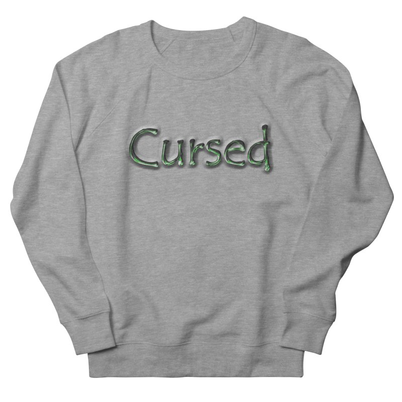 Cursed Women's French Terry Sweatshirt by Unhuman Design