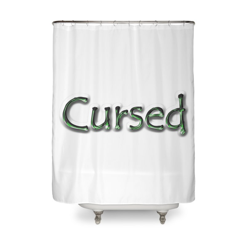 Cursed Home Shower Curtain by Unhuman Design