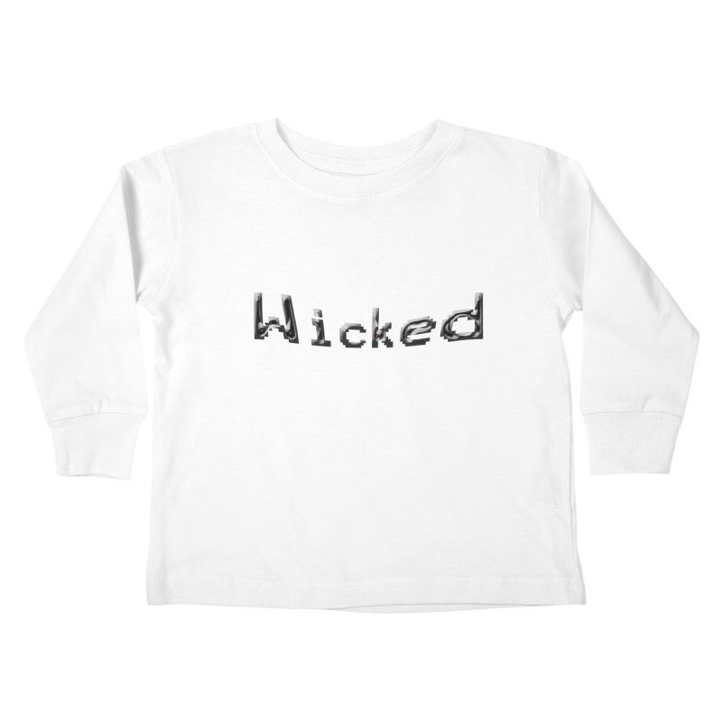 Wicked Kids Toddler Longsleeve T-Shirt by Unhuman Design
