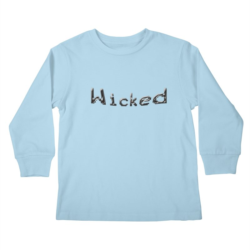 Wicked Kids Longsleeve T-Shirt by Unhuman Design