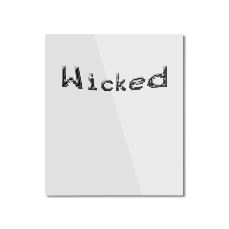 Wicked Home Mounted Aluminum Print by Unhuman Design