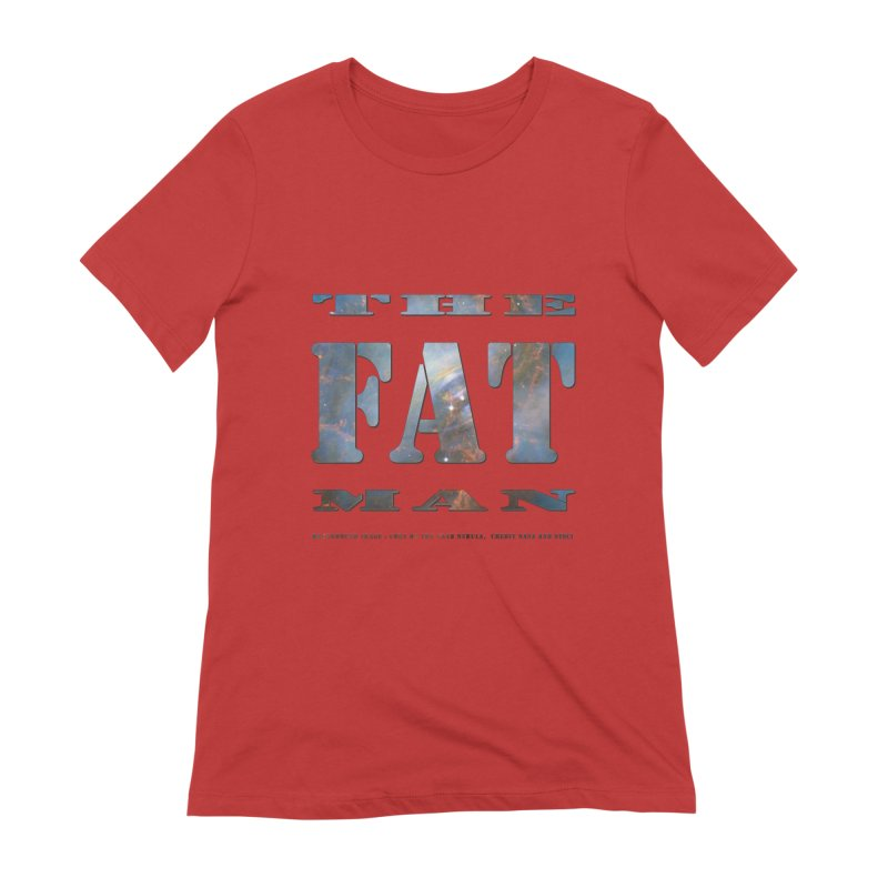 The Fat Man Women's Extra Soft T-Shirt by Unhuman Design
