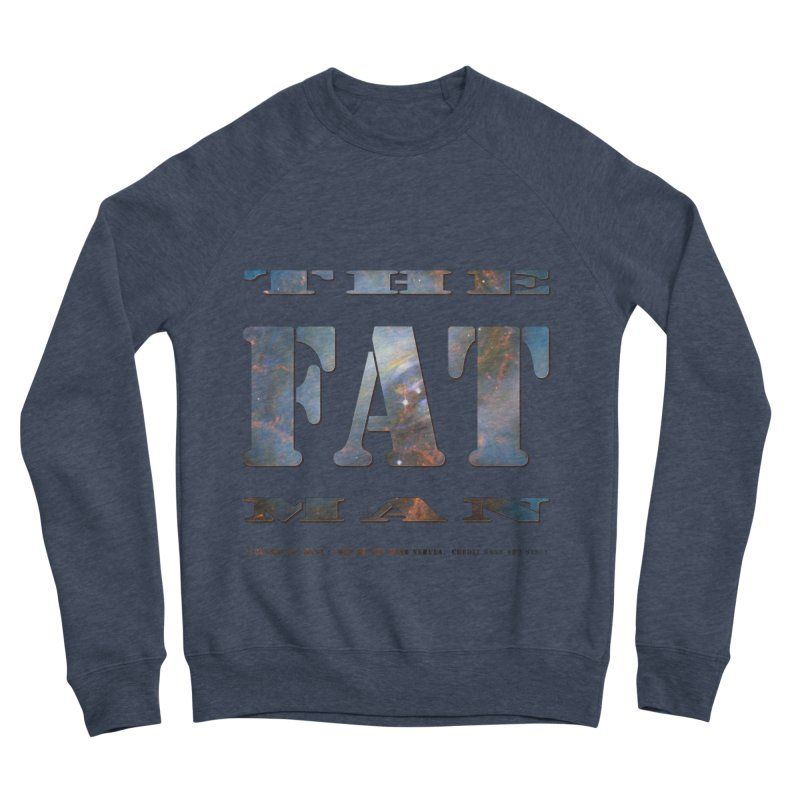 The Fat Man Men's Sponge Fleece Sweatshirt by Unhuman Design