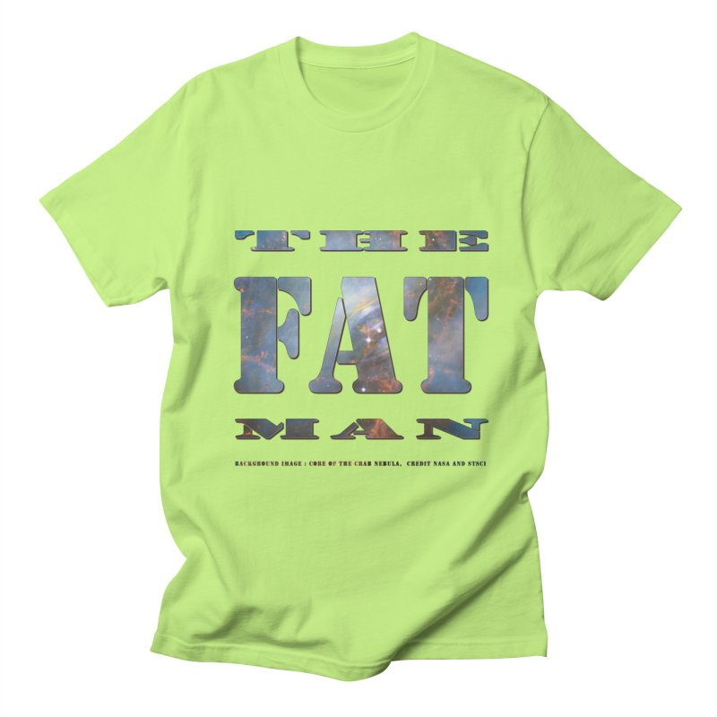 The Fat Man Women's Regular Unisex T-Shirt by Unhuman Design
