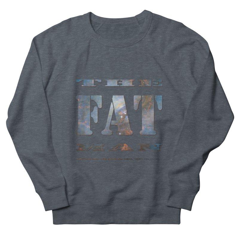 The Fat Man Women's French Terry Sweatshirt by Unhuman Design