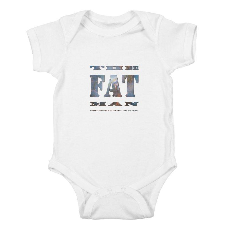 The Fat Man Kids Baby Bodysuit by Unhuman Design