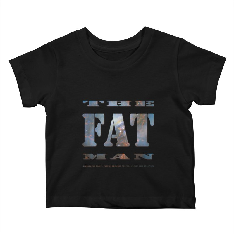 The Fat Man Kids Baby T-Shirt by Unhuman Design