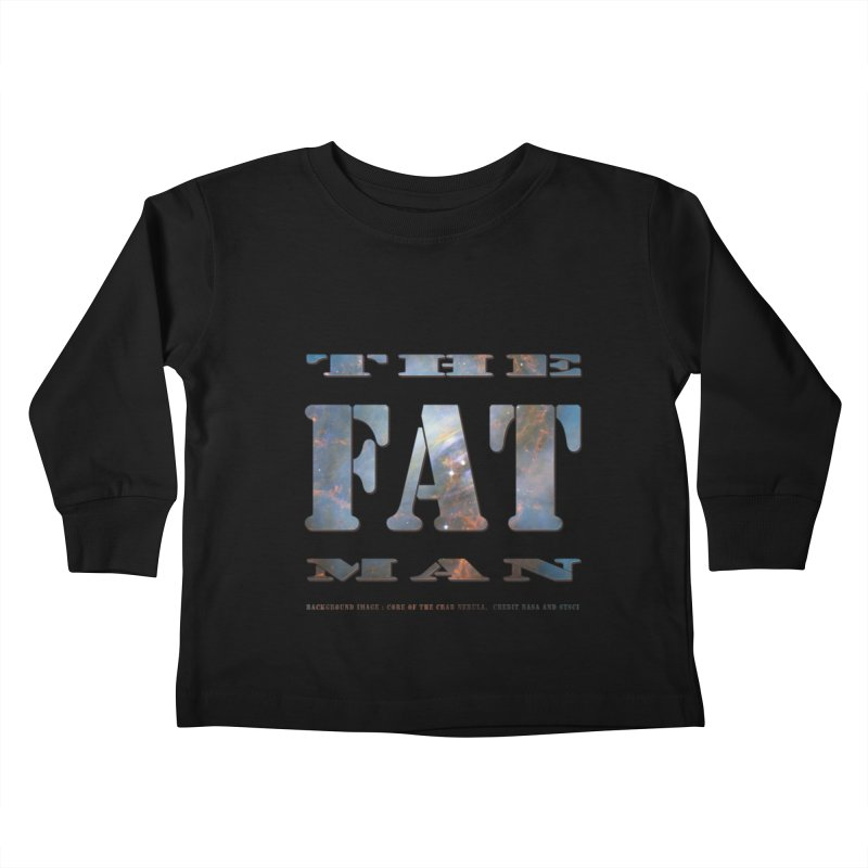 The Fat Man Kids Toddler Longsleeve T-Shirt by Unhuman Design