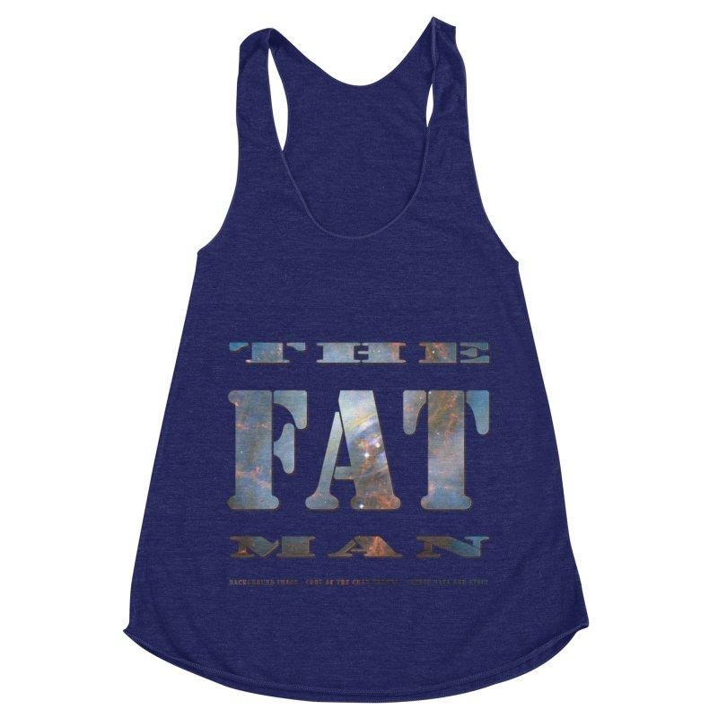 The Fat Man Women's Racerback Triblend Tank by Unhuman Design