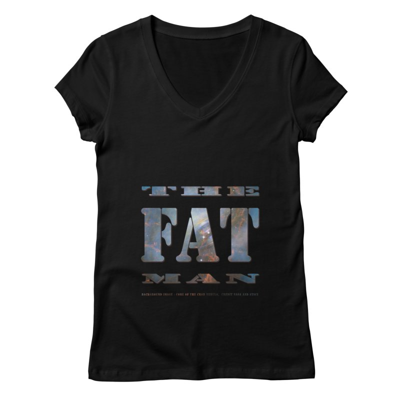 The Fat Man Women's V-Neck by Unhuman Design