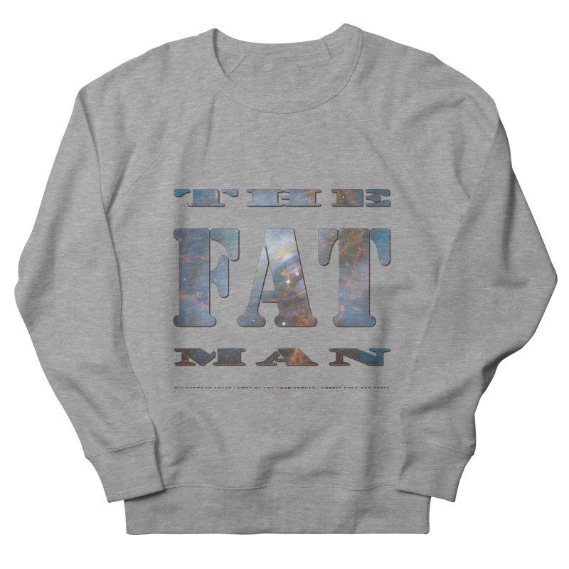 The Fat Man Men's Sweatshirt by Unhuman Design