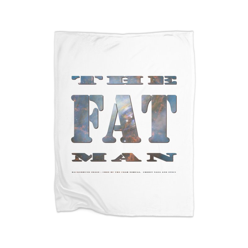 The Fat Man Home Blanket by Unhuman Design