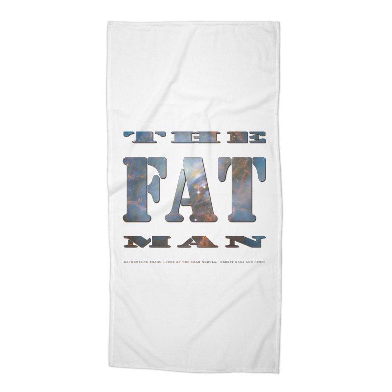 The Fat Man Accessories Beach Towel by Unhuman Design