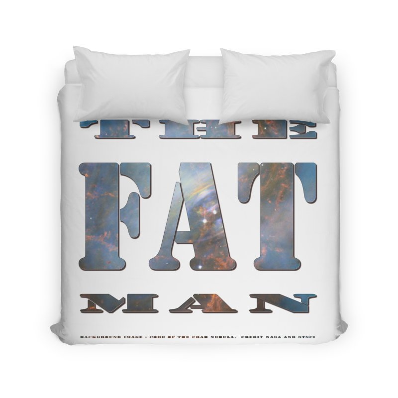 The Fat Man Home Duvet by Unhuman Design