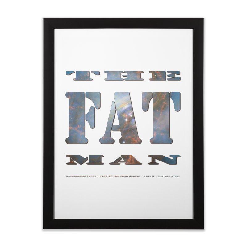 The Fat Man Home Framed Fine Art Print by Unhuman Design