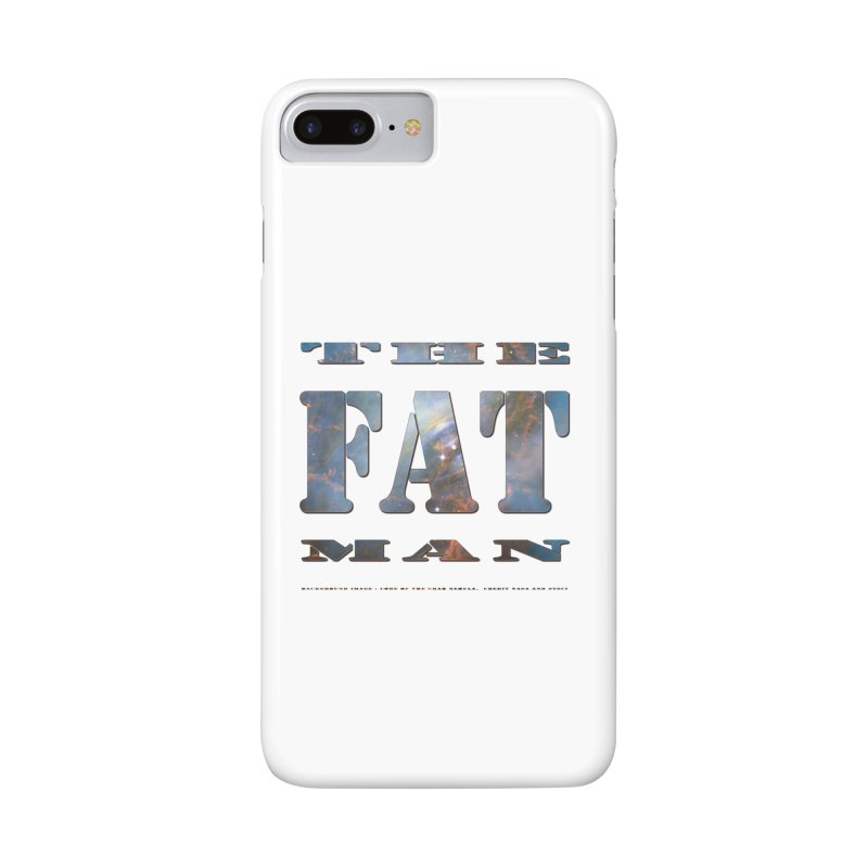 The Fat Man Accessories Phone Case by Unhuman Design