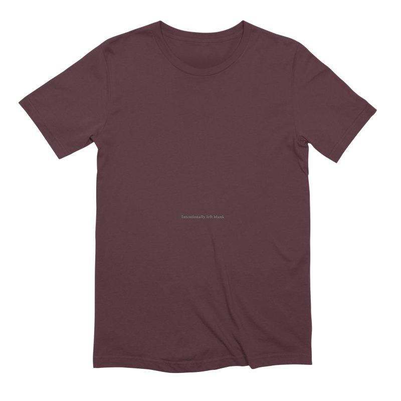 Intentionally left blank Men's Extra Soft T-Shirt by Unhuman Design
