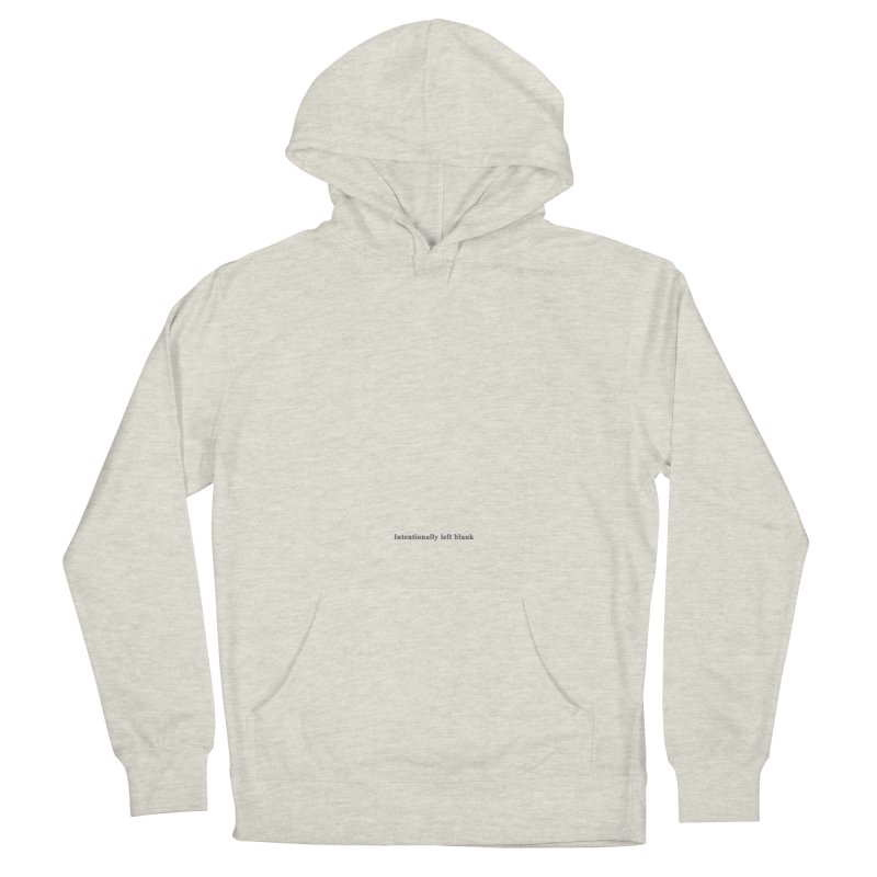 Intentionally left blank Women's French Terry Pullover Hoody by Unhuman Design