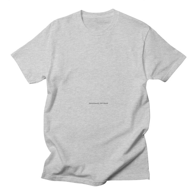 Intentionally left blank Men's Regular T-Shirt by Unhuman Design