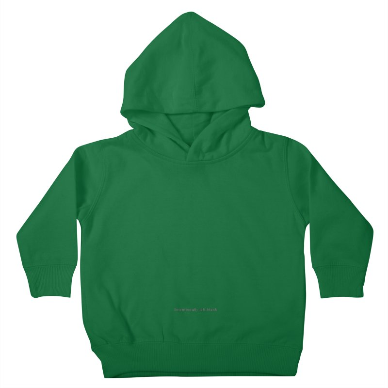 Intentionally left blank Kids Toddler Pullover Hoody by Unhuman Design