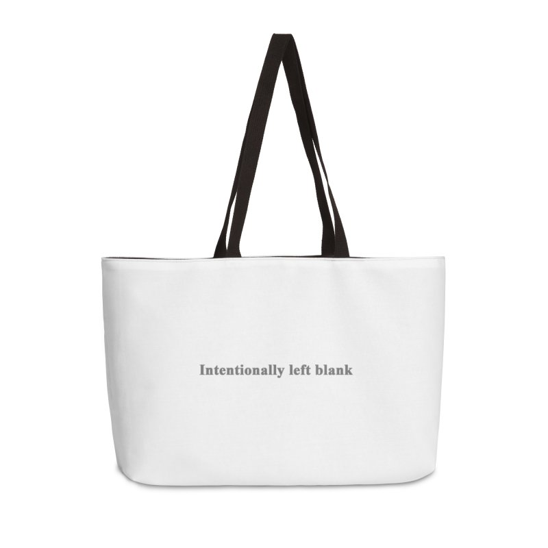 Intentionally left blank Accessories Weekender Bag Bag by Unhuman Design