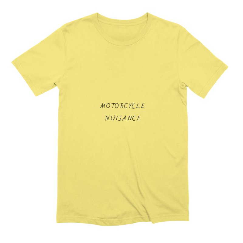 Motorcycle Nuisance Men's Extra Soft T-Shirt by Unhuman Design