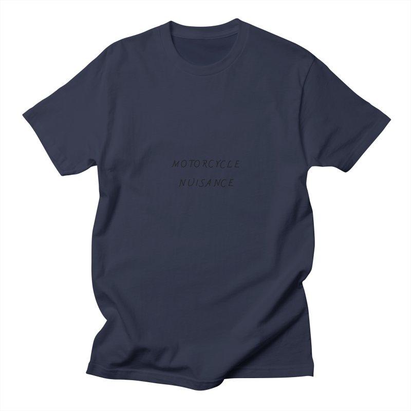 Motorcycle Nuisance Men's Regular T-Shirt by Unhuman Design