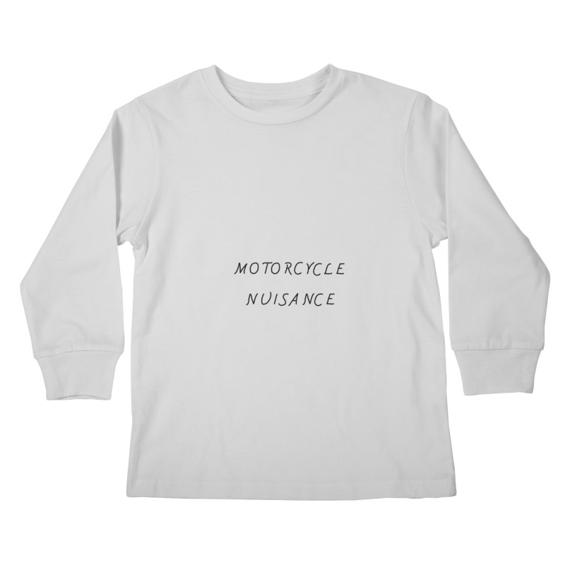 Motorcycle Nuisance Kids Longsleeve T-Shirt by Unhuman Design