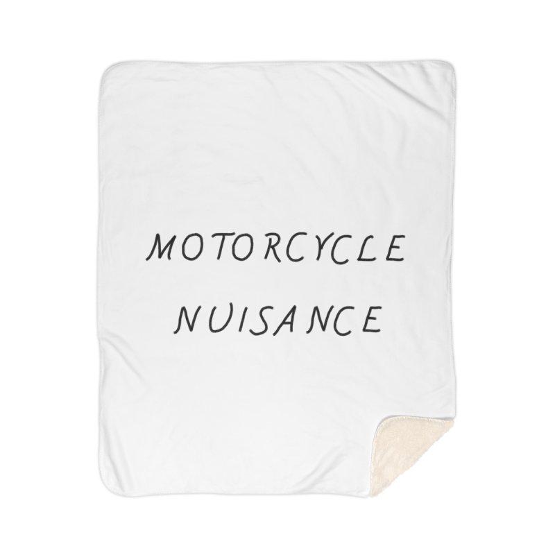 Motorcycle Nuisance Home Sherpa Blanket Blanket by Unhuman Design