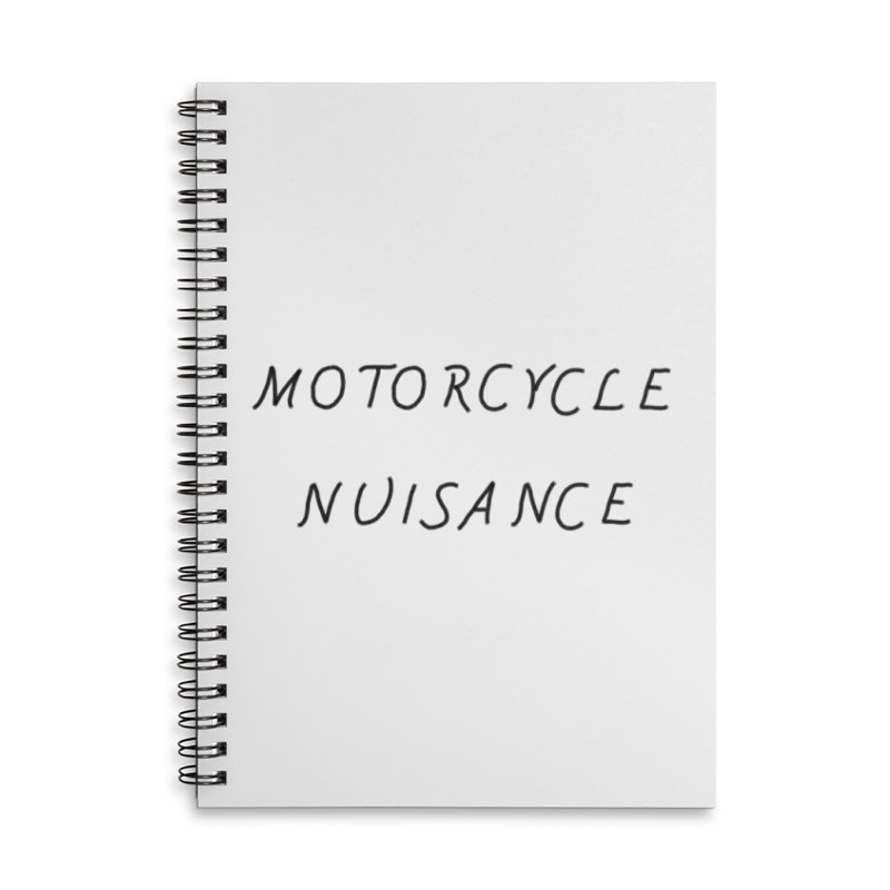 Motorcycle Nuisance Accessories Lined Spiral Notebook by Unhuman Design