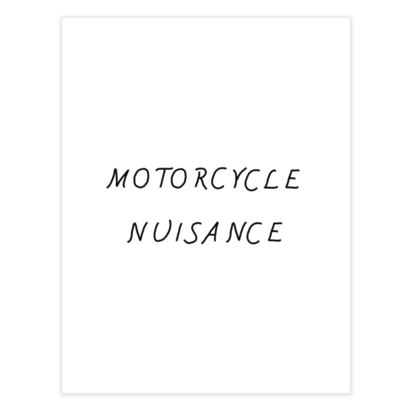Motorcycle Nuisance Home Fine Art Print by Unhuman Design