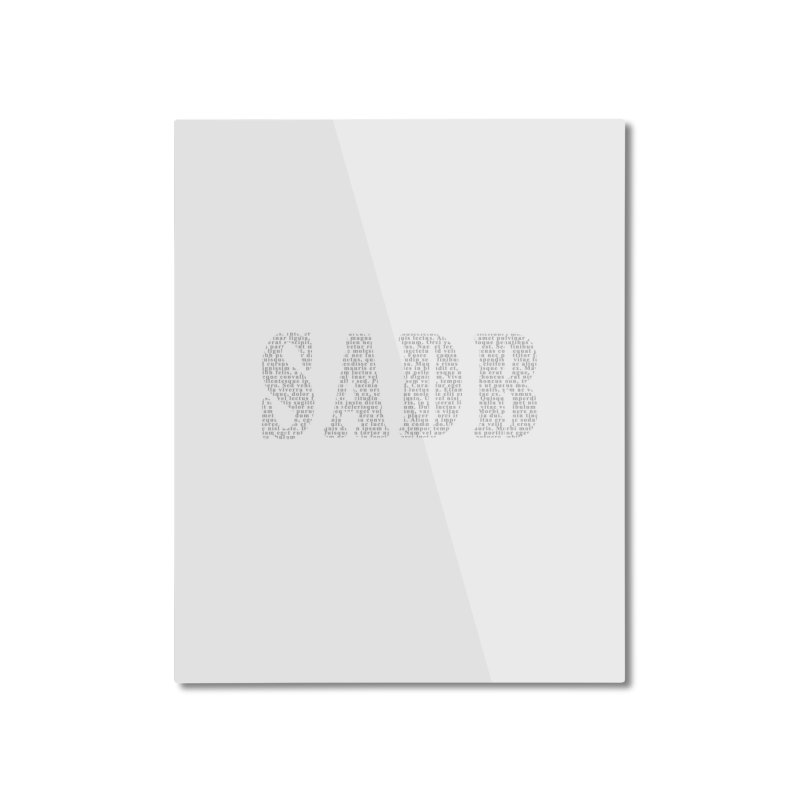 SADB Home Mounted Aluminum Print by Unhuman Design