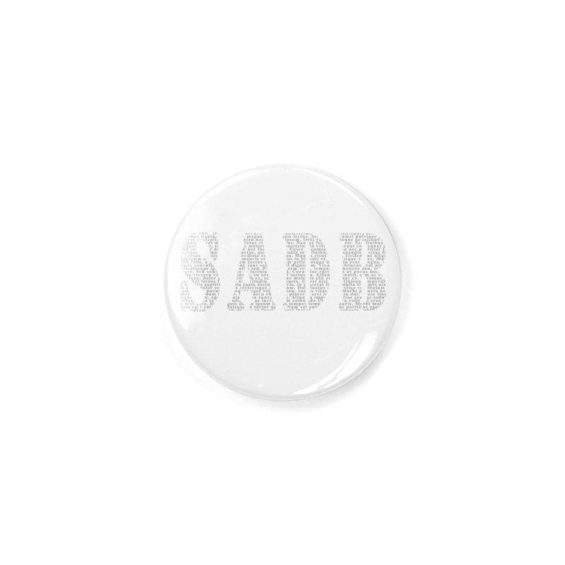 SADB Accessories Button by Unhuman Design