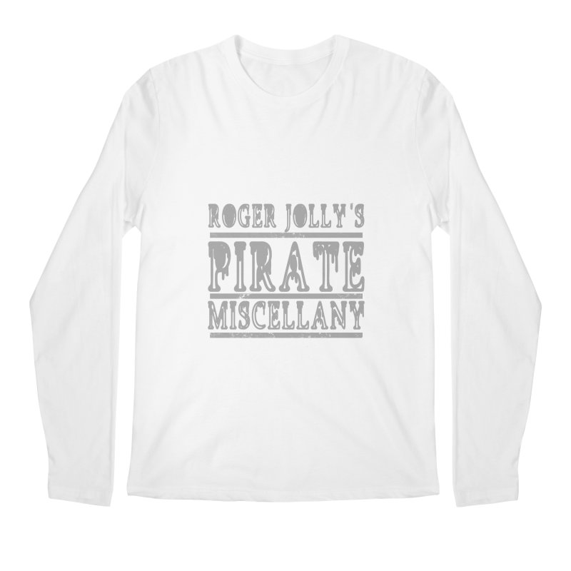 Roger Jolly's Pirate Miscellany Men's Regular Longsleeve T-Shirt by Unhuman Design