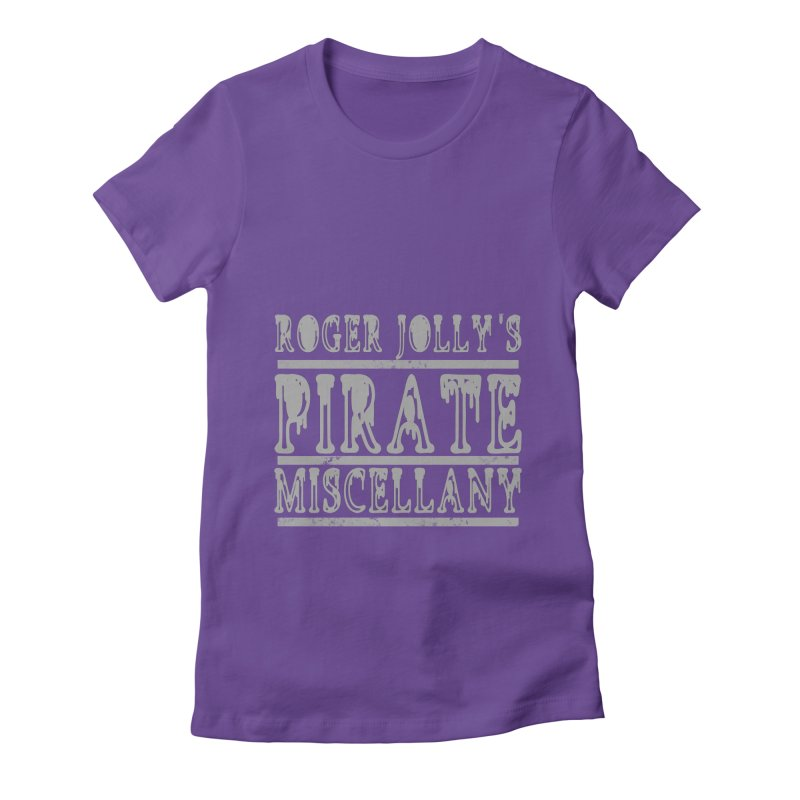 Roger Jolly's Pirate Miscellany Women's Fitted T-Shirt by Unhuman Design
