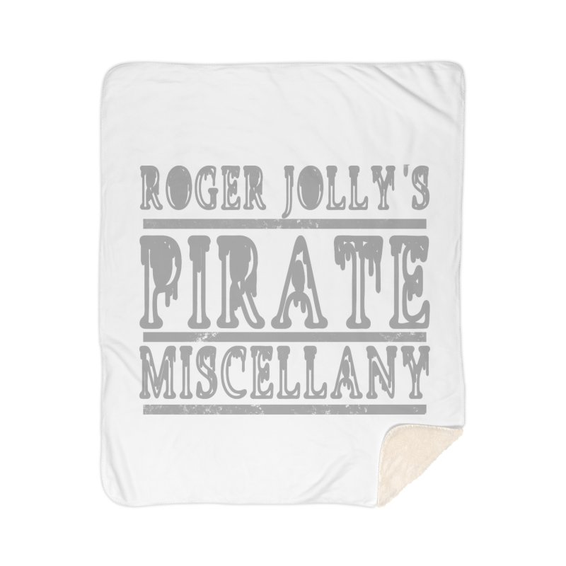 Roger Jolly's Pirate Miscellany Home Sherpa Blanket Blanket by Unhuman Design