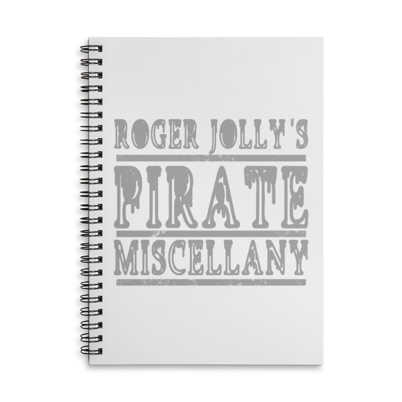 Roger Jolly's Pirate Miscellany Accessories Lined Spiral Notebook by Unhuman Design