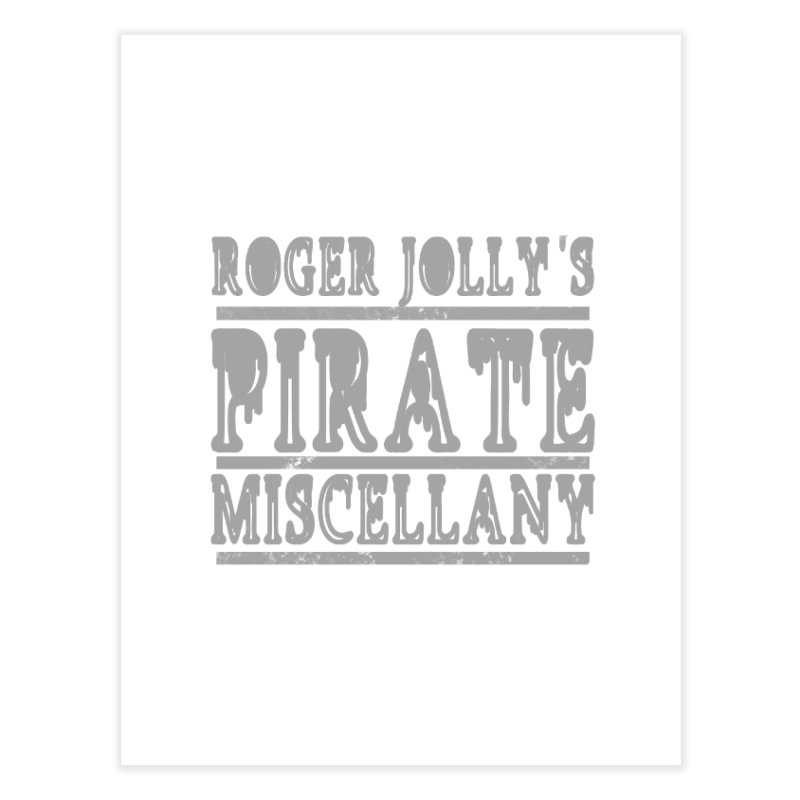 Roger Jolly's Pirate Miscellany Home Fine Art Print by Unhuman Design