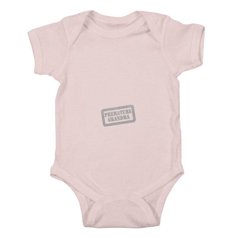 Premature Grandma Kids Baby Bodysuit by Unhuman Design