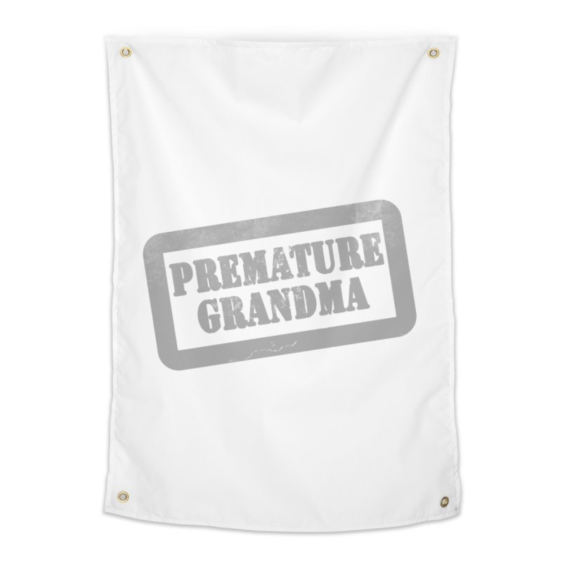 Premature Grandma Home Tapestry by Unhuman Design
