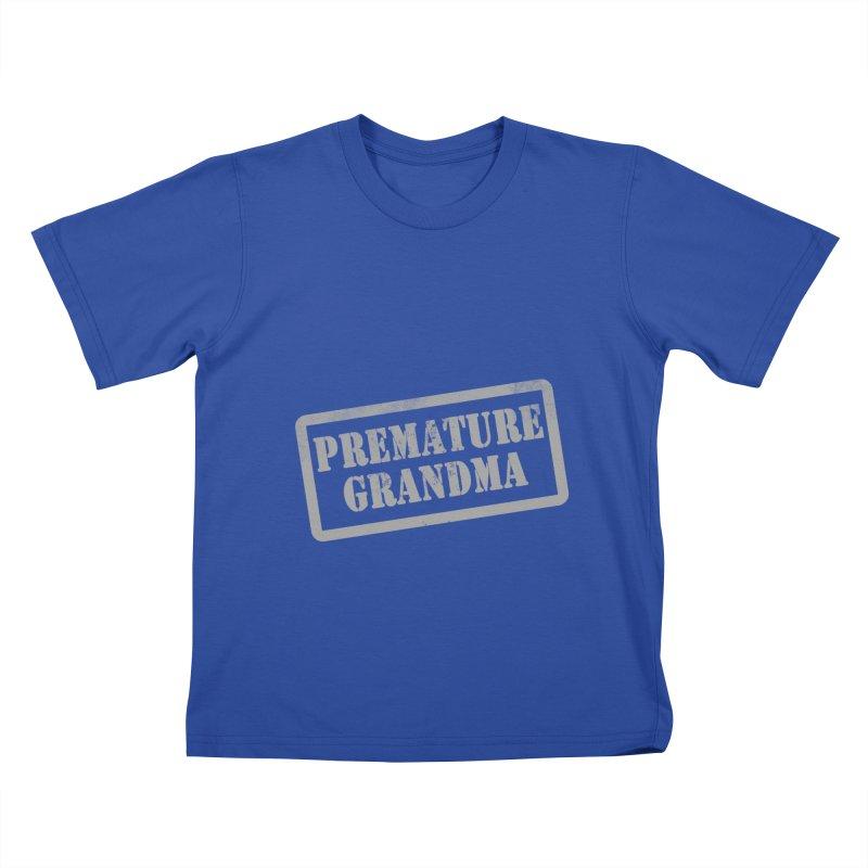 Premature Grandma Kids T-Shirt by Unhuman Design