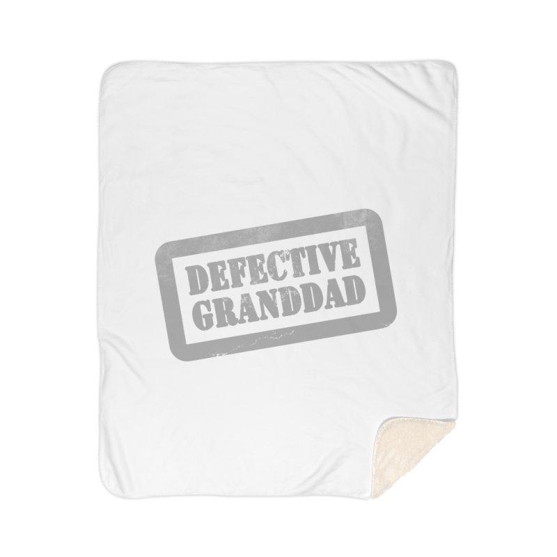 Defective Granddad Home Sherpa Blanket Blanket by Unhuman Design