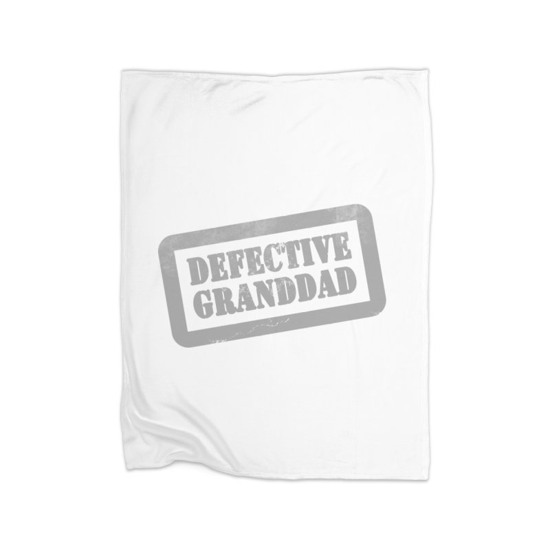 Defective Granddad Home Blanket by Unhuman Design