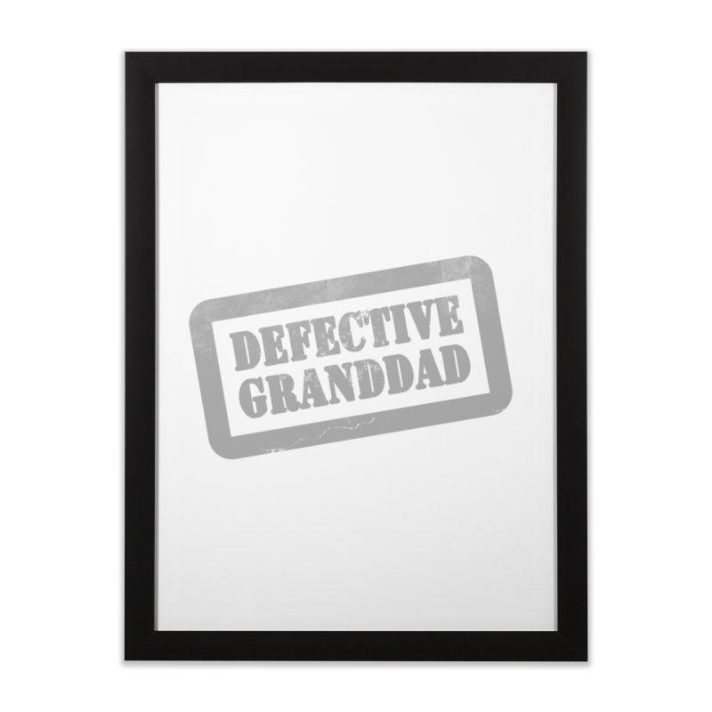 Defective Granddad Home Framed Fine Art Print by Unhuman Design