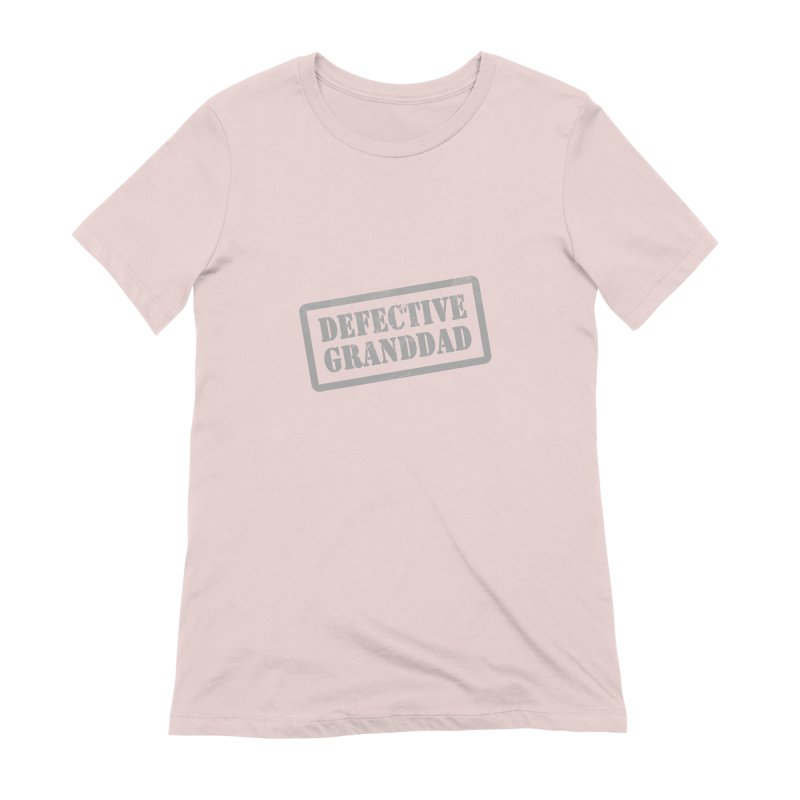 Defective Granddad Women's Extra Soft T-Shirt by Unhuman Design