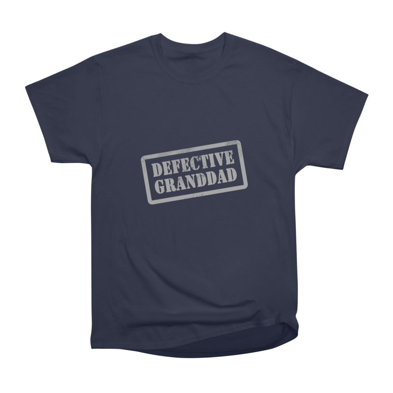 Defective Granddad Women's Heavyweight Unisex T-Shirt by Unhuman Design