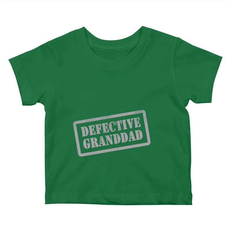 Defective Granddad Kids Baby T-Shirt by Unhuman Design