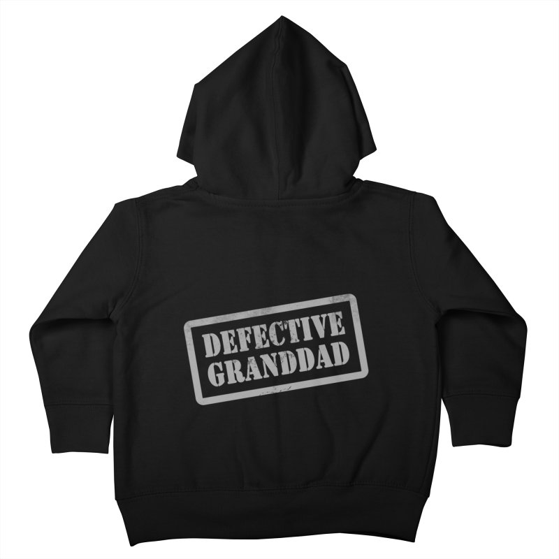 Defective Granddad Kids Toddler Zip-Up Hoody by Unhuman Design