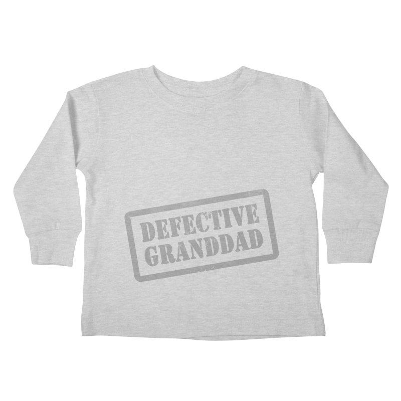 Defective Granddad Kids Toddler Longsleeve T-Shirt by Unhuman Design