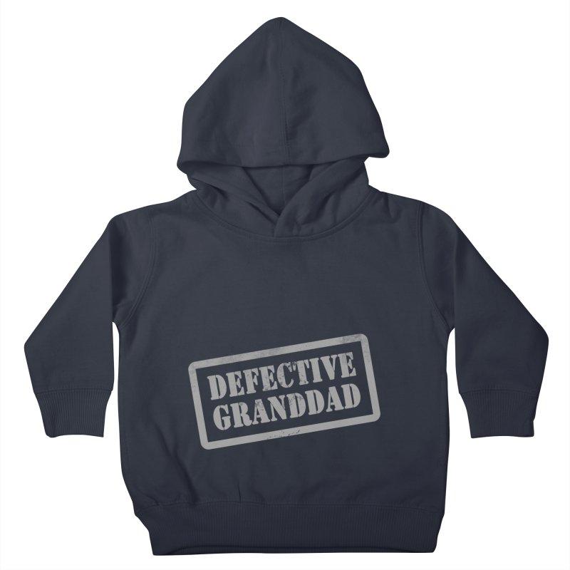 Defective Granddad Kids Toddler Pullover Hoody by Unhuman Design